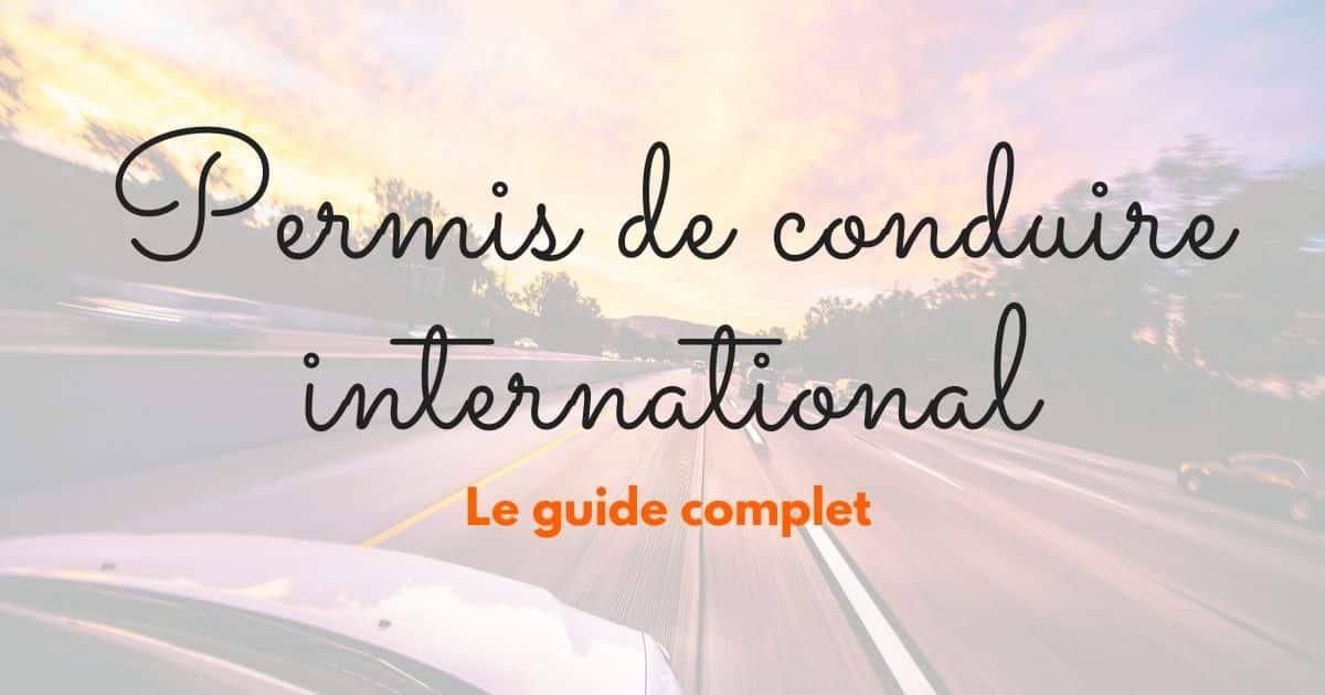 Comment obtenir un permis de conduire international en Algerie ?